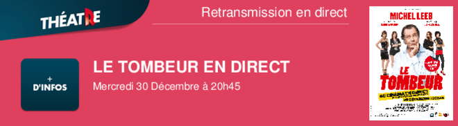 LE TOMBEUR EN DIRECT Mercredi 30 Dcembre  20h45 Retransmission en direct