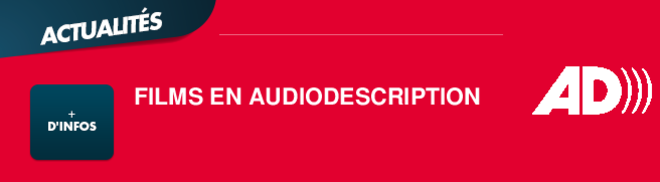 FILMS EN AUDIODESCRIPTION