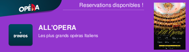 ALL'OPERA Les plus grands opras Italiens Reservations disponibles !